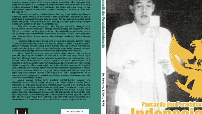 """Pancasila dan Peradaban Indonesia """"Ir. Soekarno Proklamator Kemerdekaan RI'"""