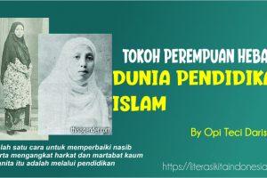 TOKOH PEREMPUAN HEBAT DUNIA PENDIDIKAN ISLAM