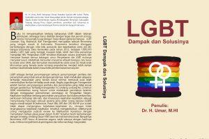 """""""LGBT Dampak dan Solusinya"""" Penulis : Dr. H. Umar, M.H.I, Editor : Dr. Sumarto, M.Pd.I"""