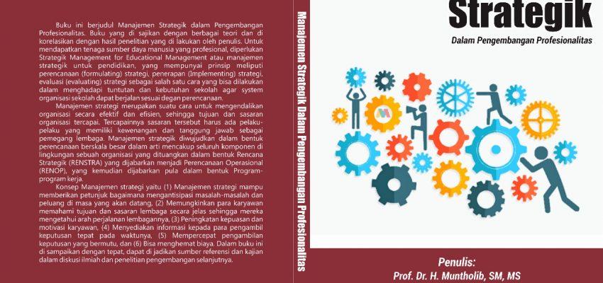 Segera Terbit : Buku Manajemen Strategik  Dalam Pengembangan Profesionalitas
