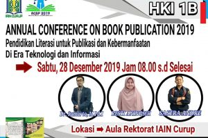 """Support By. LKI """"Annual Conference On Book Publication, IAIN Curup 2019"""""""