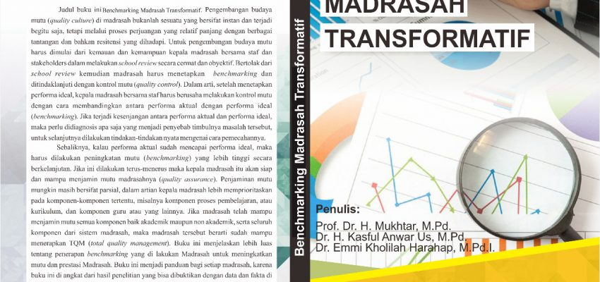 BENCHMARKING MADRASAH TRANSFORMATIF