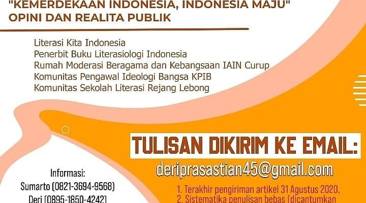 "Call For Book Chapter ""Kemerdekaan Indonesia, Indonesia Maju"" Opini dan Realita Publik"