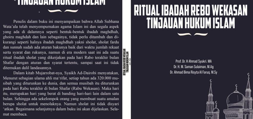 Selamat Atas Terbitnya Buku RITUAL IBADAH REBO WEKASAN TINJAUAN HUKUM ISLAM