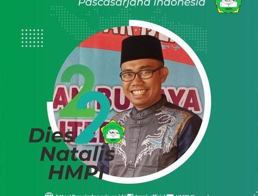 Dies Natalis Himpunan Mahasiswa Pascasarjana Indonesia HMPI Ke – 22.