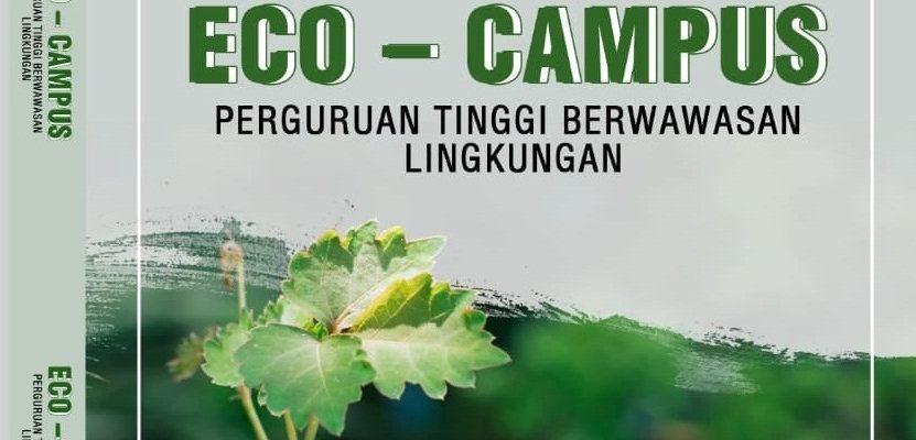 BUKU ECO – CAMPUS PERGURUAN TINGGI BERWAWASAN LINGKUNGAN